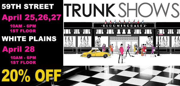 Patty Tobin Trunk Show Bloomingdale's Private Sale Event 59th ST and White Plains