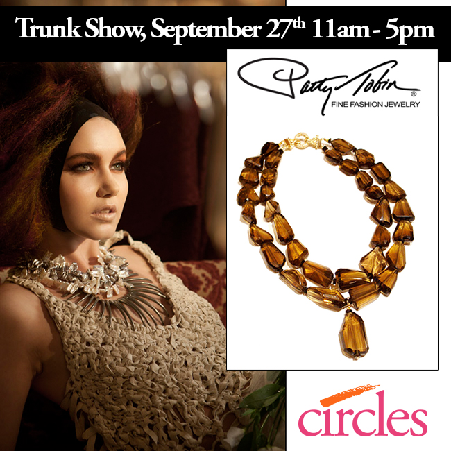 Patty Tobin Albany Trunk Show at Circles