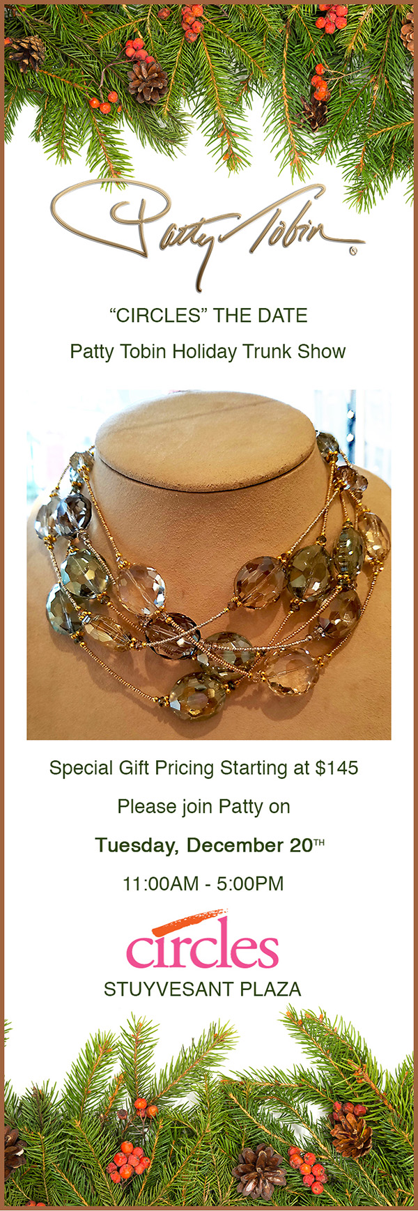 Patty Tobin Holiday Gifts Trunk Show at Circles on 12/20/16